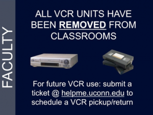 All VCR units have been removed from classrooms